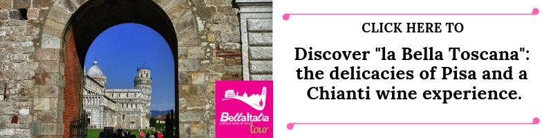 la-bella-toscana-tour-pisa-and-chianti-wine-tasting-with-bella-italia-tour